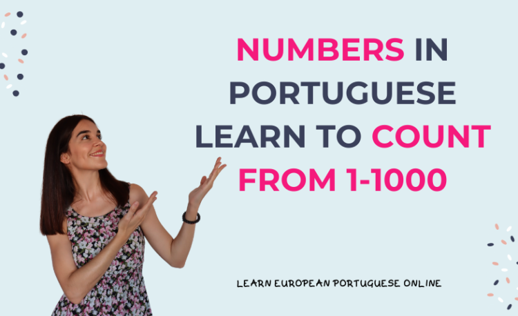 Numbers in Portuguese Learn to count from 1-1000