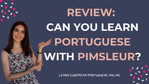Review Can You Learn Portuguese With Pimsleur