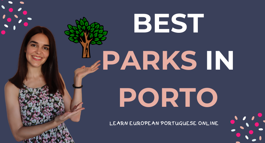 Best from and in Porto Parks