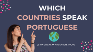 Which Countries Speak Portuguese