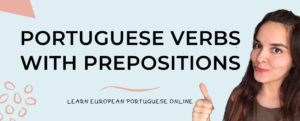 Portuguese Verbs With Prepositions