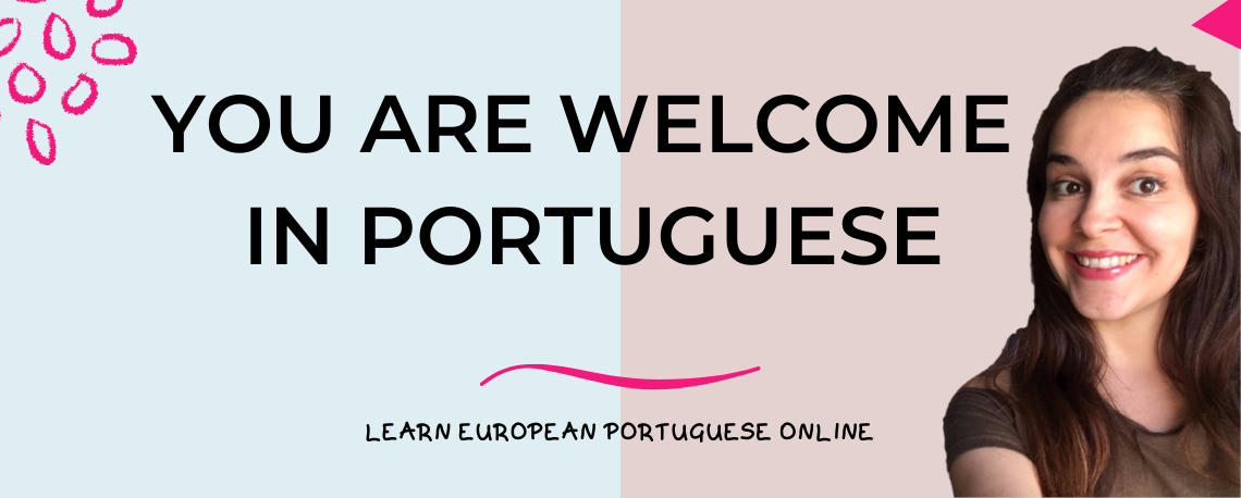 You Are Welcome In Portuguese