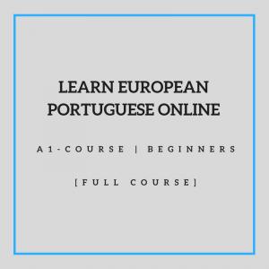 Learn European Portuguese Online A1 Course