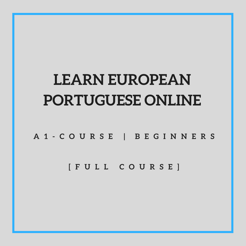 Learn European Portuguese Online A1 Course