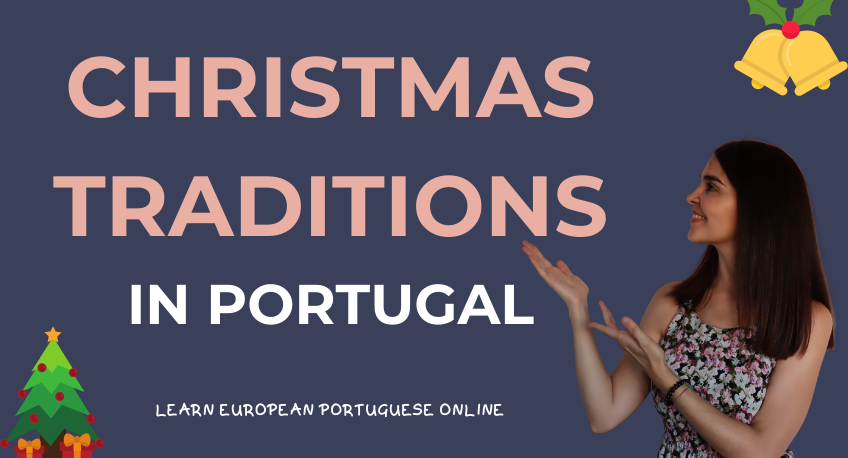 Christmas Traditions in Portugal