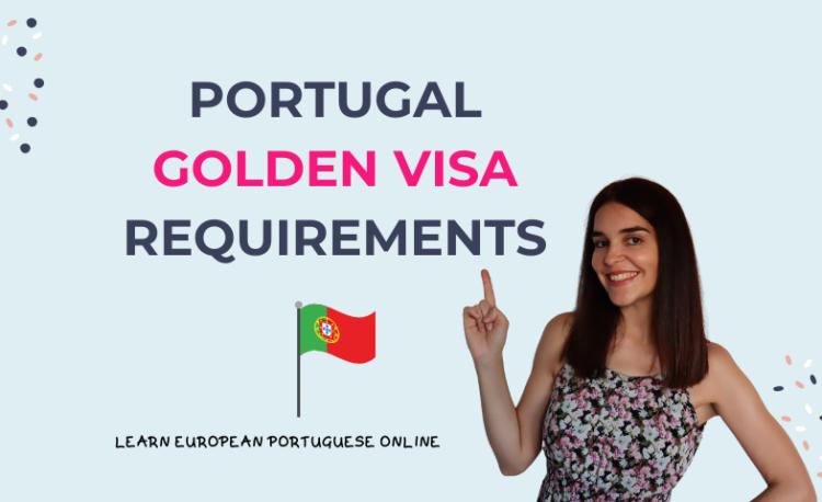 Portugal Golden Visa Requirements