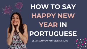 How to say Happy New Year in Portuguese