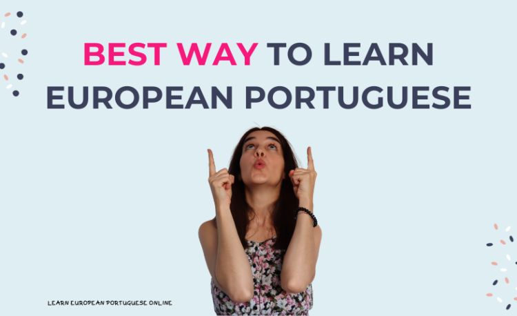 Best Way To Learn European Portuguese