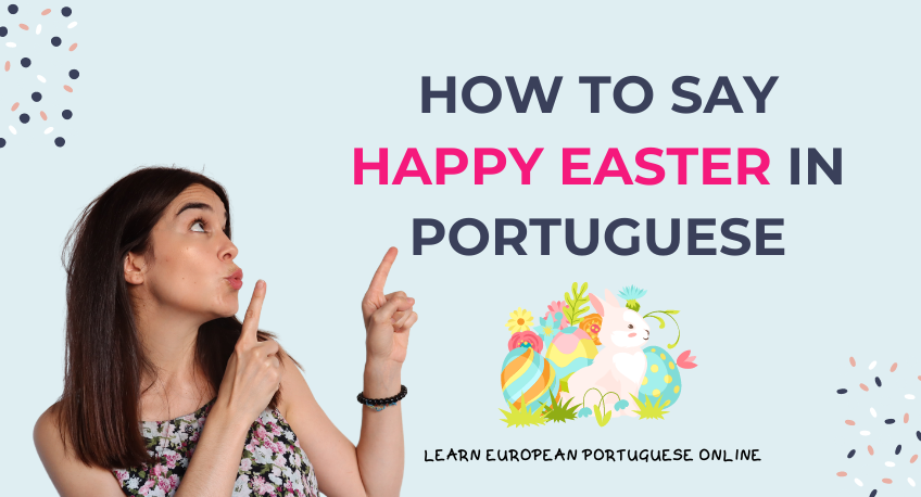 How To Say Happy Easter In Portuguese