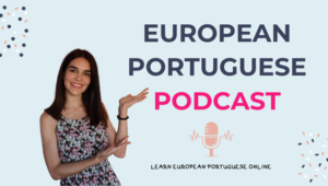 European Portuguese Podcast