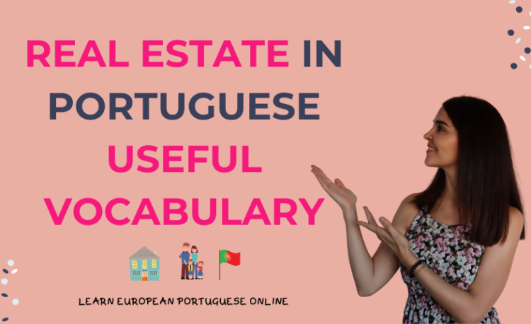 Real Estate in Portuguese Useful Vocabulary