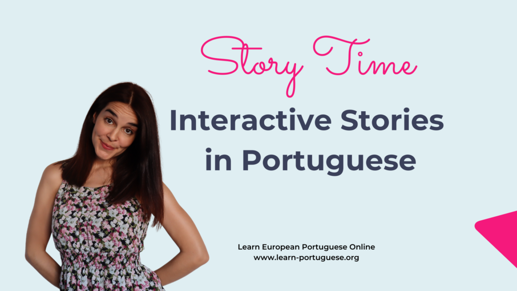 Story Time Interactive Stories in Portuguese