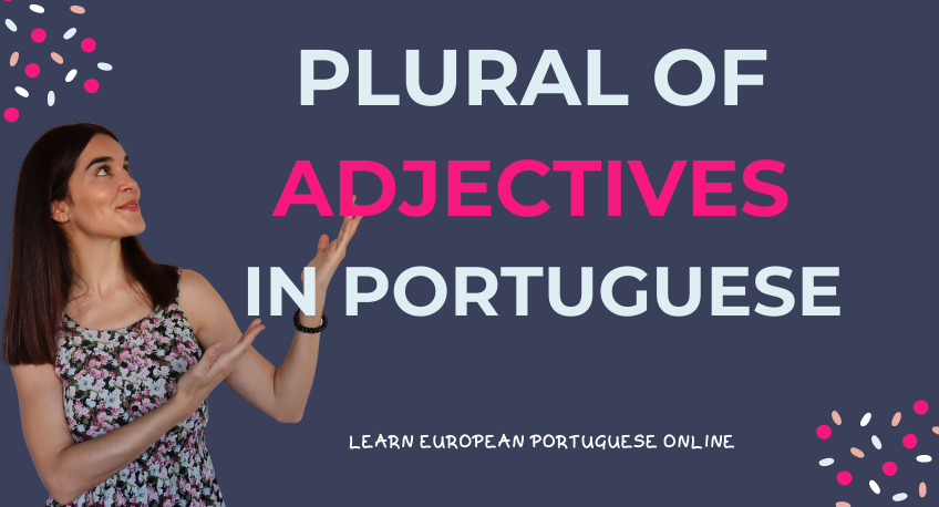 Plural of Adjectives in Portuguese