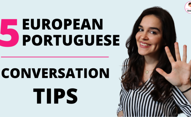 5 EUROPEAN PORTUGUESE CONVERSATION TIPS BLOG POST THUMBNAIL