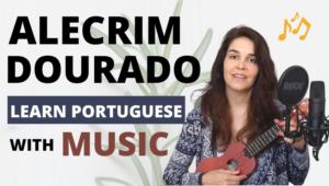 ALECRIM DOURADO Learn Portuguese With Music