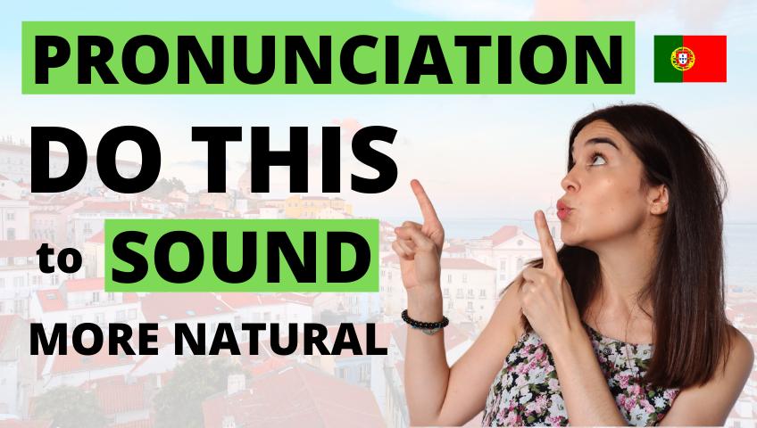 European Portuguese Pronunciation Tips CONNECTED SPEECH