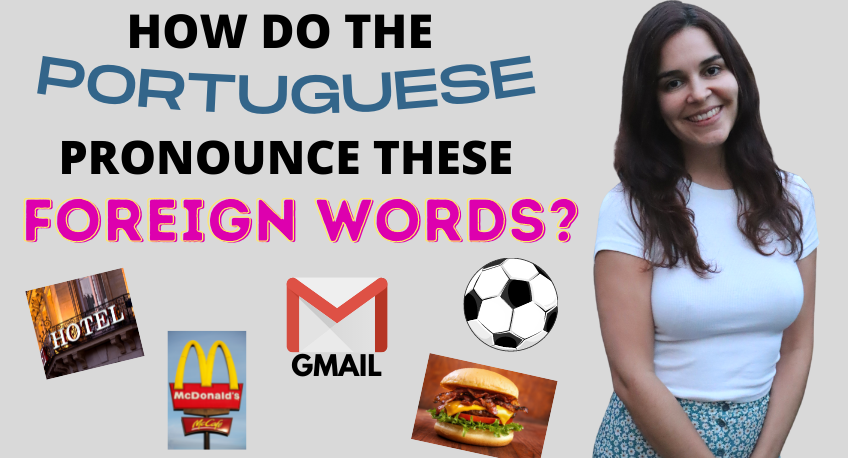 EUROPEAN PORTUGUESE PRONUNCIATION FOREIGN WORDS